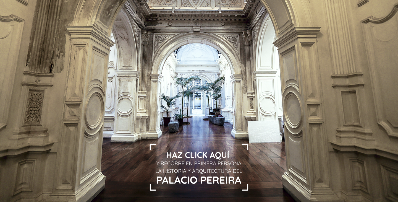 Recorrido Virtual del Palacio Pereira
