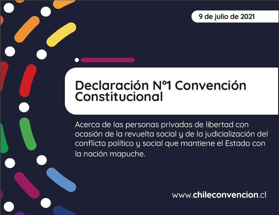 Declaración de la Convención Constitucional sobre las personas privadas de libertad y conflicto mapuche