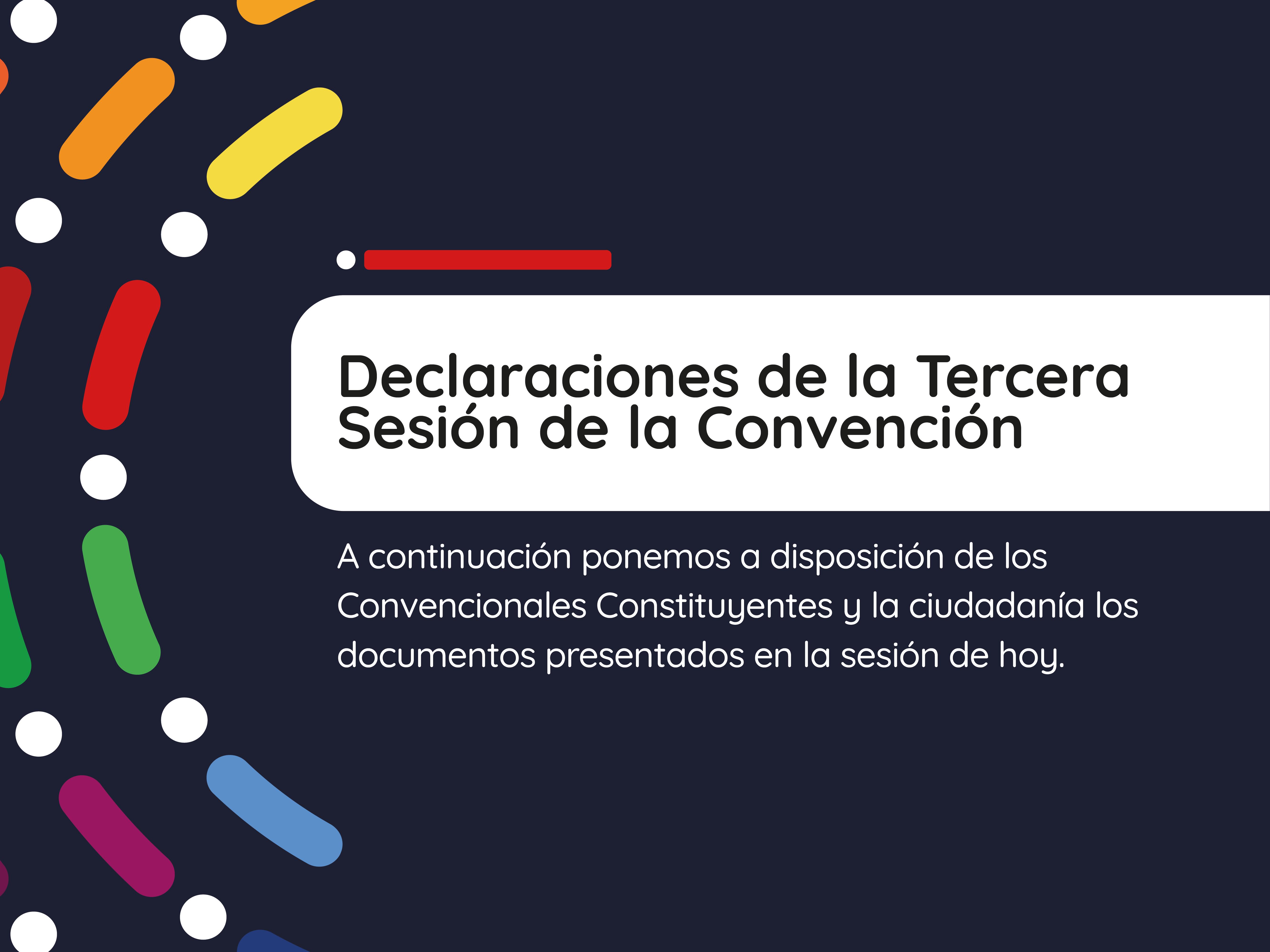 Documentos de la Tercera Sesión de la Convención Constitucional